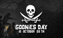 Goonies Day is Coming Soon!