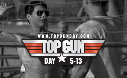 The Official Top Gun Day is May 13th